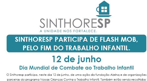 Sinthoresp participa de FLASH MOB pelo fim do trabalho infantil