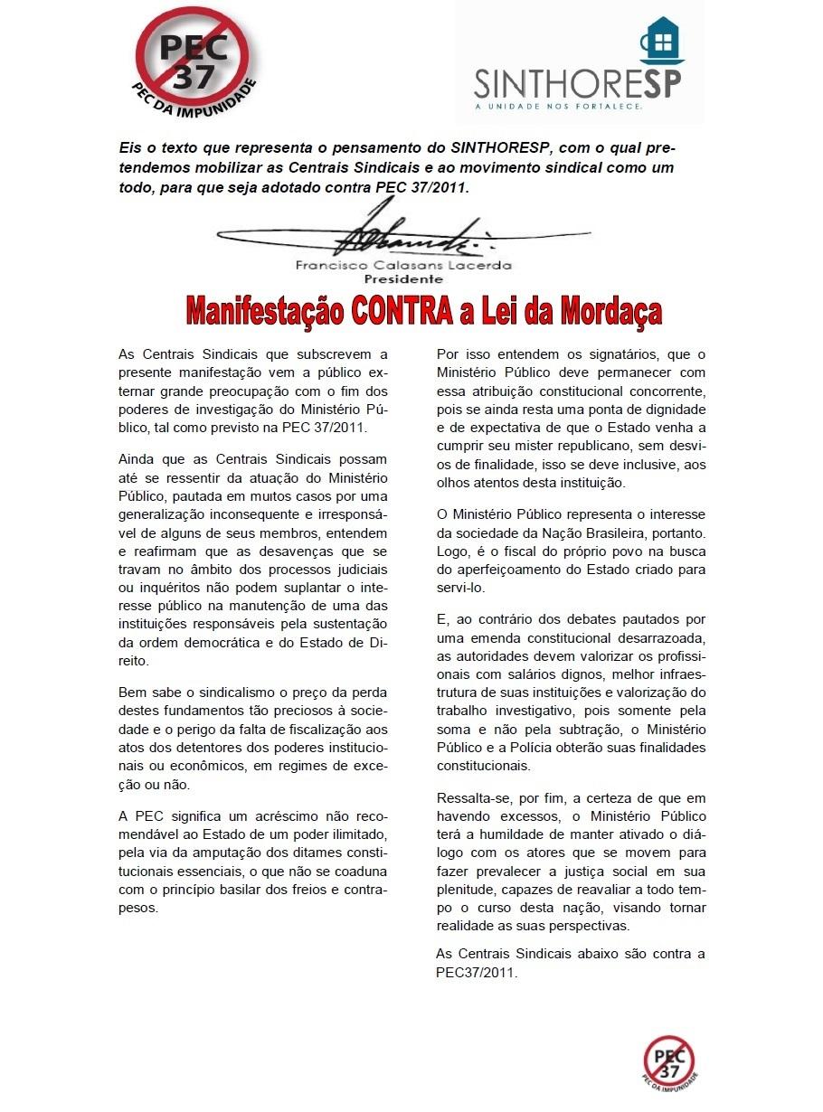 Manifestação Contra a Lei da Mordaça - PEC 37/2011
