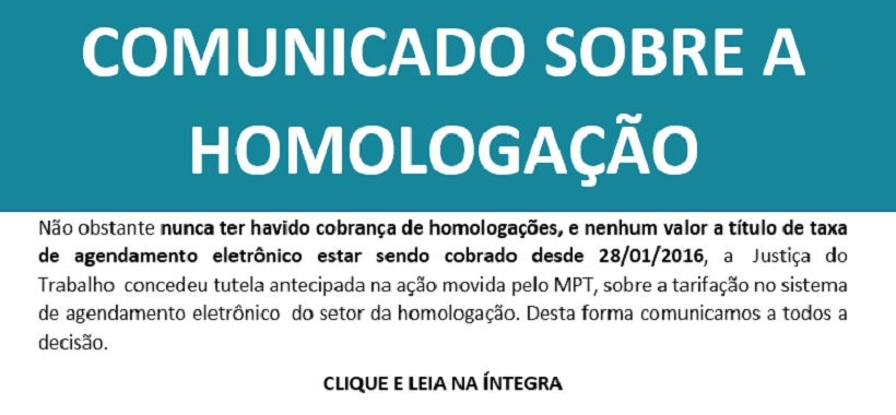 COMUNICADO SOBRE A HOMOLOGAÇÃO