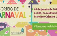 COLÔNIAS DE FÉRIAS: Sorteio de Carnaval
