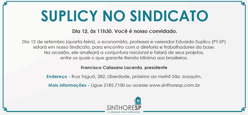 Eduardo Suplicy visitará Sinthoresp nesta quarta