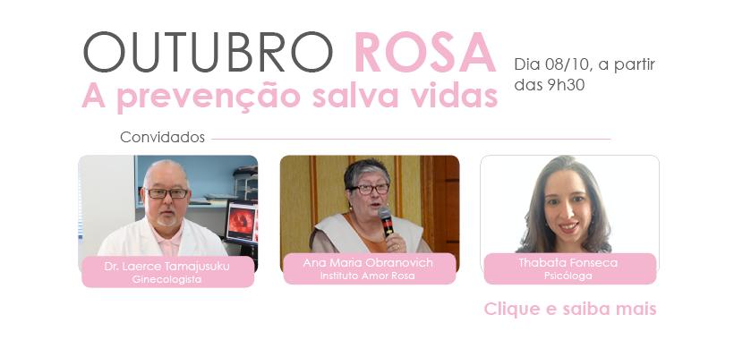Outubro Rosa - Evento no dia 8 debate prevenção ao câncer de mama