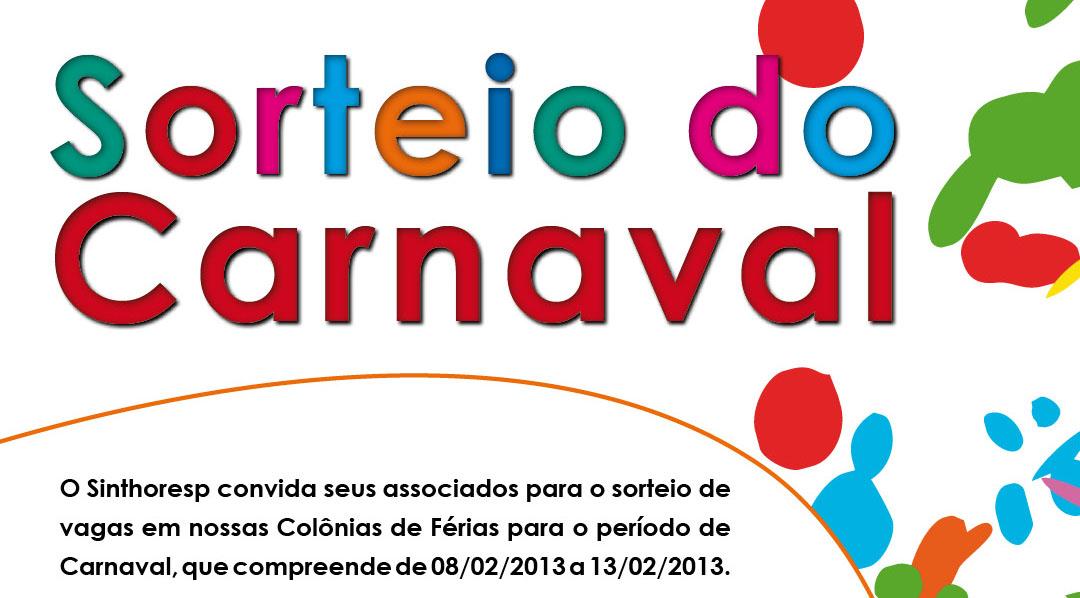 Sorteio das Colônias - Carnaval - Informações clique