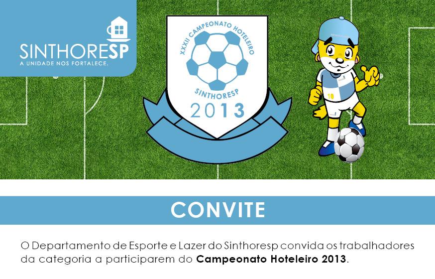 Inscrições para o Campeonato Hoteleiro 2013