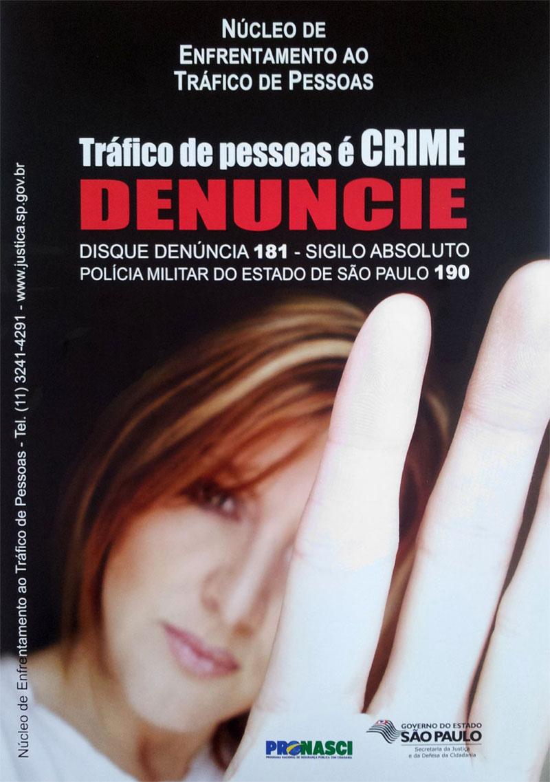 Tráfico de pessoas é crime. Denuncie - Sinthoresp apoia na divulgação