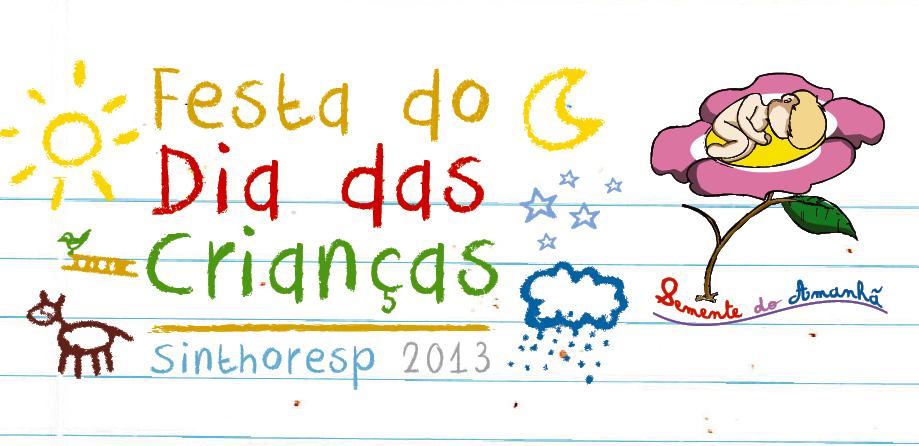 12 de outubro - Festa do Dia das Crianças