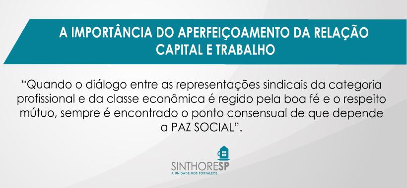 Veja o que o presidente Calasans tem a dizer sobre a relação entre Capital e Trabalho