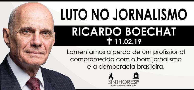 Sindicato lamenta perda do jornalista Ricardo Boechat