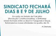 Sindicato fechará dias 8 e 9 de julho