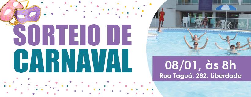 Sorteio de Carnaval será em 8 de janeiro!