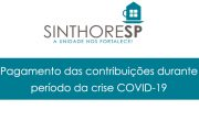 Trabalhadores com redução de salário por conta do COVID-19 têm direito a reajuste nas contribuições