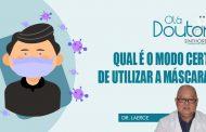Decreto recomenda o uso de máscaras nas ruas de São Paulo. Saiba como usar!
