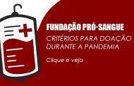 Fundação Pró-Sangue divulga critérios para doação durante a pandemia