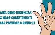 Saiba como higienizar as mãos corretamente para prevenir o COVID-19