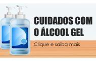 Saiba quais cuidados tomar ao usar álcool em gel