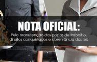 NOTA OFICIAL: Pela manutenção dos postos de trabalho, direitos conquistados e observância das leis