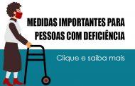 Confira os cuidados que pessoas com deficiência devem ter durante a pandemia