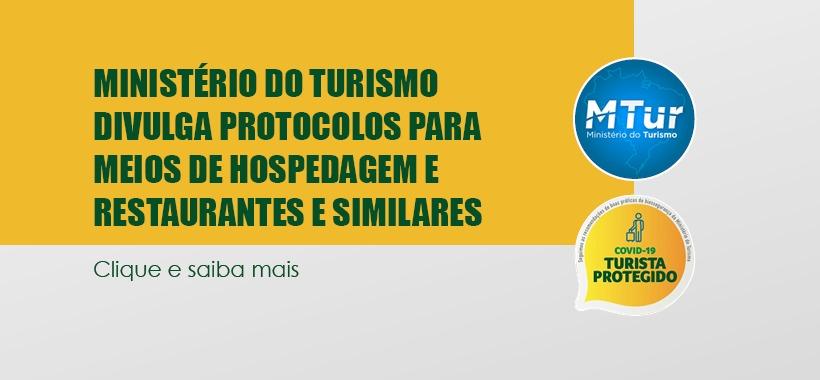Confira protocolos do Ministério do Turismo para Hospedagens, Restaurantes e similares