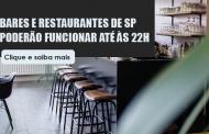 Bares e restaurantes podem funcionar até 22h a partir de 6 de agosto