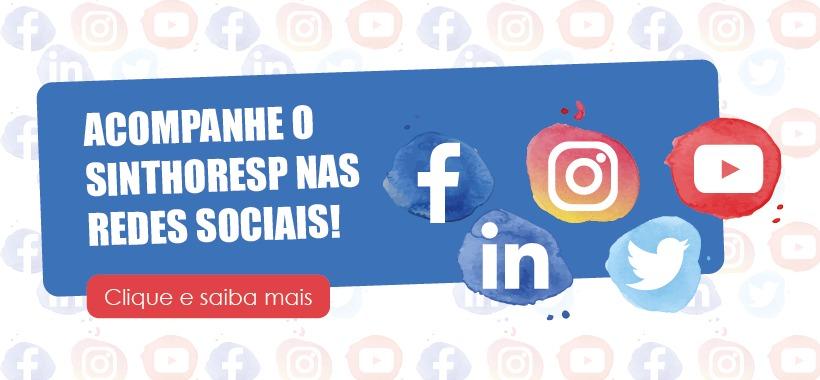 O Sinthoresp está nas principais redes sociais! Confira