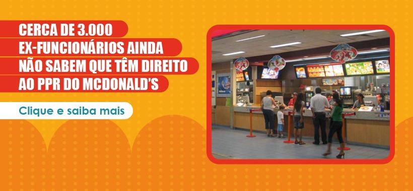 Cerca de 3.000 ex-funcionários ainda não sabem que têm direito ao PPR do McDonald's