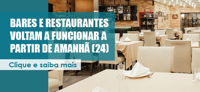 Bares e Restaurantes voltam a funcionar a partir de amanhã (24)
