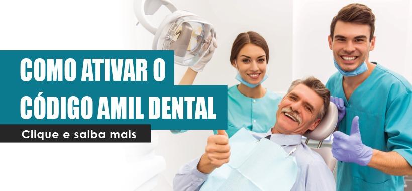 Saiba como ativar o código Amil Dental e ter acesso a atendimento odontológico