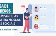 Bolsa de Empregos: Acompanhe as dicas em nossas redes sociais!