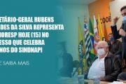 Sr. Rubens representa Sinthoresp em Congresso do Sindnapi