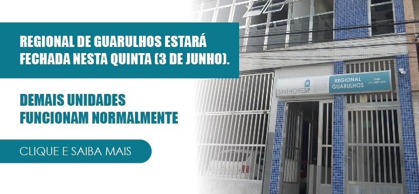 Atenção: Regional de Guarulhos estará fechada nesta quinta (3). Demais unidades funcionam normalmente