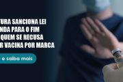 São Paulo sanciona lei contra escolha de vacina por marca e antecipa vacinação de adultos