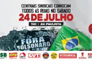 Centrais sindicais convocam trabalhadores às ruas neste sábado (24)