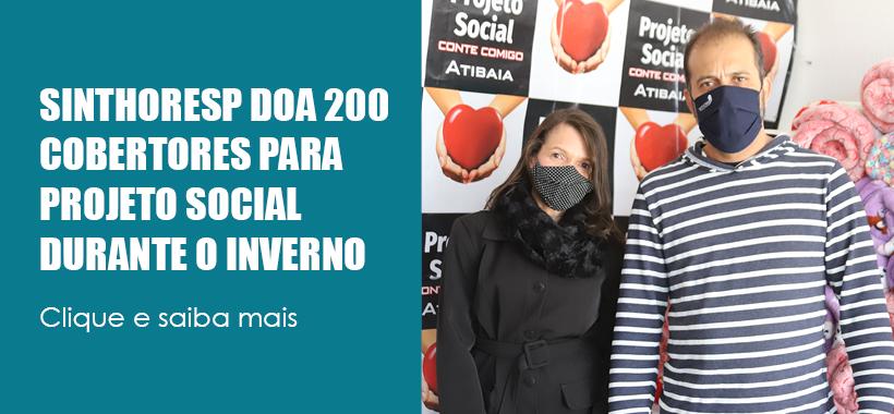 Sinthoresp doa 200 cobertores para projeto social em Atibaia durante o inverno
