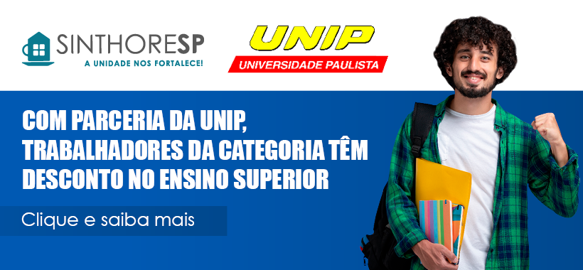 Com parceria da UNIP, trabalhadores da categoria têm desconto no Ensino Superior