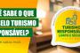 Selo Turismo Responsável visa promover Brasil como destino seguro para turistas
